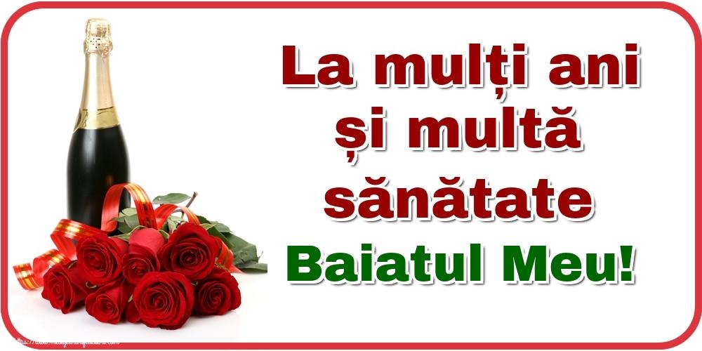Felicitari de zi de nastere pentru Baiat - La mulți ani și multă sănătate baiatul meu!