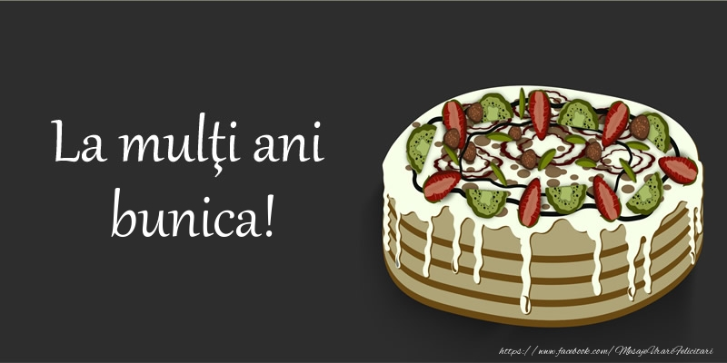 Felicitari de zi de nastere pentru Bunica - La multi ani, bunica!