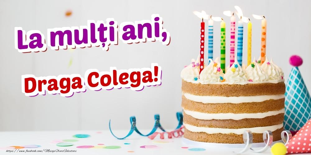 Felicitari de zi de nastere pentru Colega - La mulți ani, draga colega