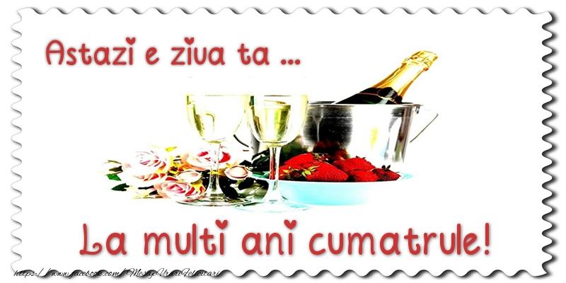 Felicitari de zi de nastere pentru Cumatru - Astazi e ziua ta... La multi ani cumatrule!