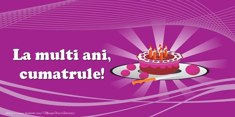Felicitari de zi de nastere pentru Cumatru - La multi ani, cumatrule! Tort