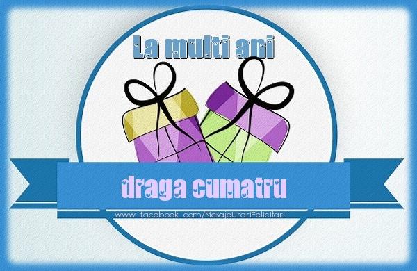 Felicitari de zi de nastere pentru Cumatru - La multi ani draga cumatru
