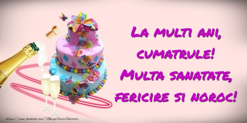 Felicitari de zi de nastere pentru Cumatru - Felicitare cu tort si sampanie: La multi ani, cumatrule! Multa sanatate, fericire si noroc!