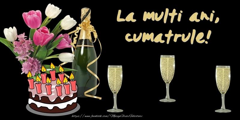 Felicitari de zi de nastere pentru Cumatru - Felicitare cu tort, flori si sampanie: La multi ani, cumatrule!