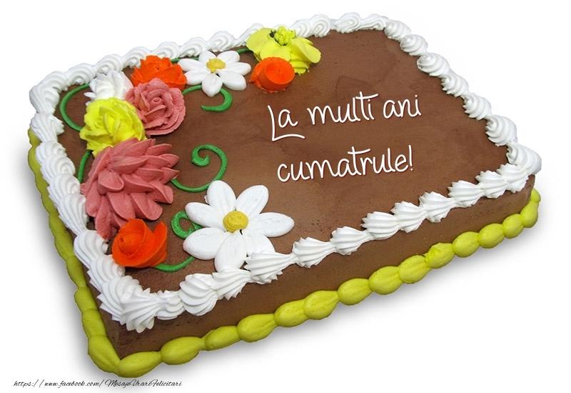 Felicitari de zi de nastere pentru Cumatru - Tort de ciocolata cu flori: La multi ani cumatrule!