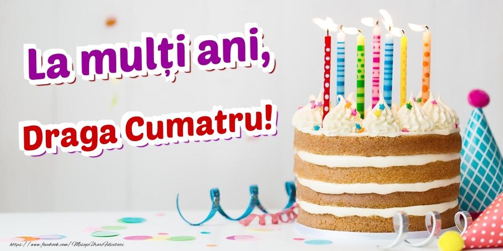 Felicitari de zi de nastere pentru Cumatru - La mulți ani, draga cumatru