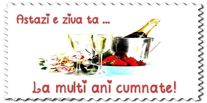 Felicitari de zi de nastere pentru Cumnat - Astazi e ziua ta... La multi ani cumnate!
