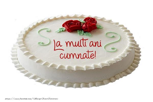 Felicitari de zi de nastere pentru Cumnat - Tort La multi ani cumnate!