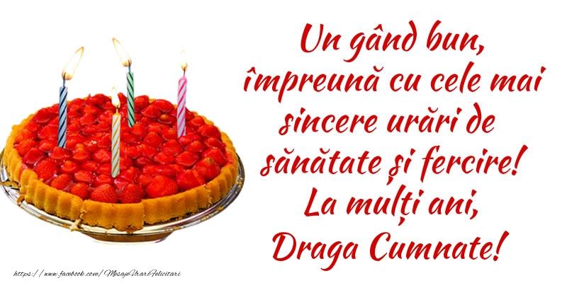 Felicitari de zi de nastere pentru Cumnat - Un gând bun, împreună cu cele mai sincere urări de sănătate și fercire! La mulți ani, draga cumnate!