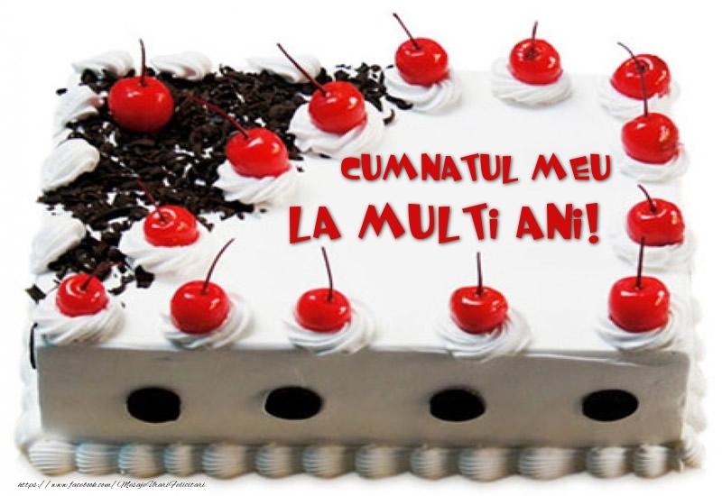 Felicitari de zi de nastere pentru Cumnat - Cumnatul meu La multi ani! - Tort cu capsuni