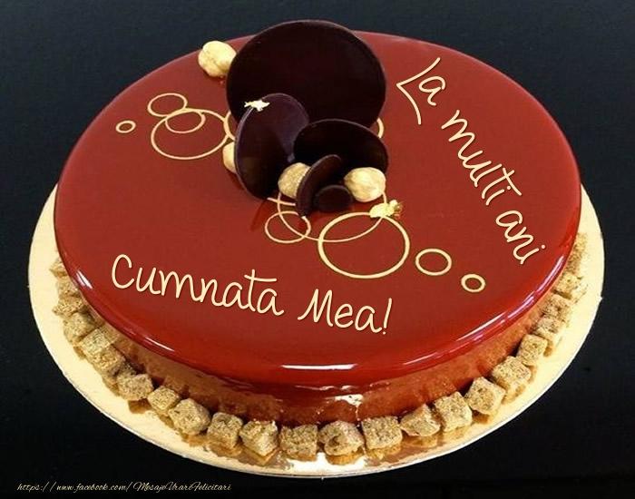 Felicitari de zi de nastere pentru Cumnata - Tort - La multi ani cumnata mea!