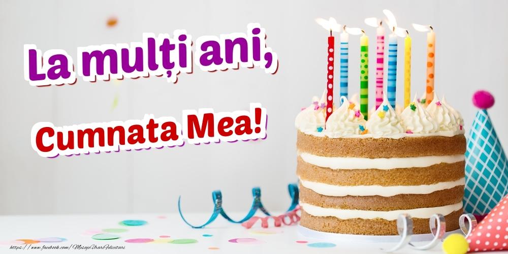 Felicitari de zi de nastere pentru Cumnata - La mulți ani, cumnata mea