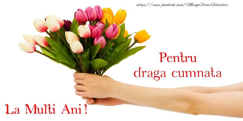 Felicitari de zi de nastere pentru Cumnata - Pentru cumnata, La multi ani!