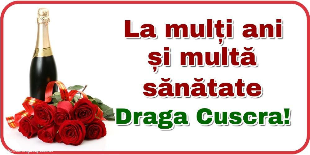 Felicitari de zi de nastere pentru Cuscra - La mulți ani și multă sănătate draga cuscra!