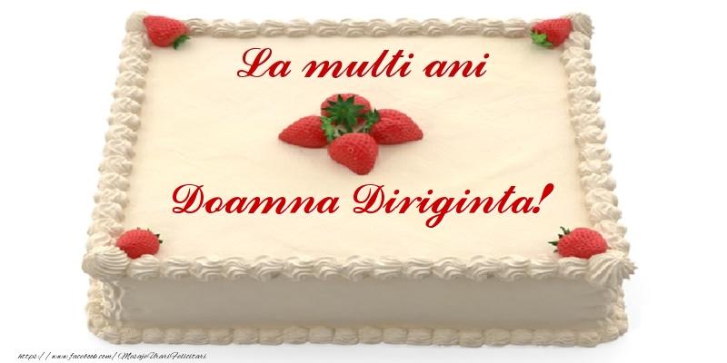 Felicitari de zi de nastere pentru Diriginta - Tort cu capsuni - La multi ani doamna diriginta!