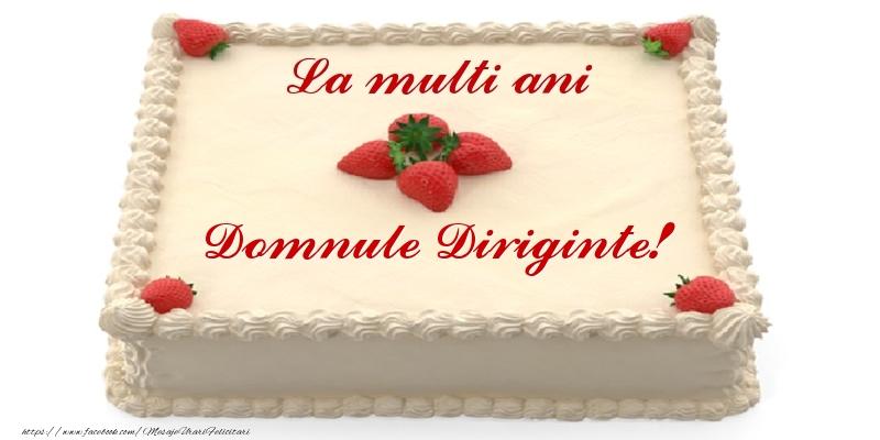 Felicitari de zi de nastere pentru Diriginte - Tort cu capsuni - La multi ani domnule diriginte!