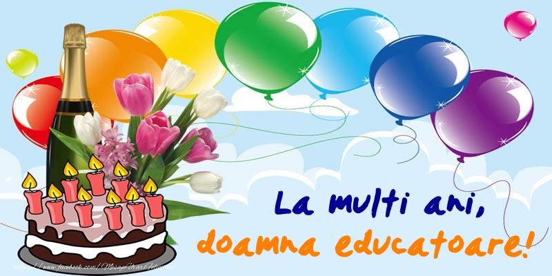 Felicitari de zi de nastere pentru Educatoare - La multi ani, doamna educatoare!
