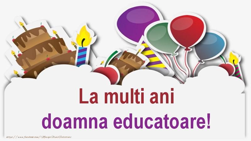 Felicitari de zi de nastere pentru Educatoare - La multi ani doamna educatoare!