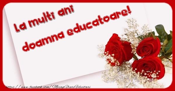 Felicitari de zi de nastere pentru Educatoare - La multi ani doamna educatoare