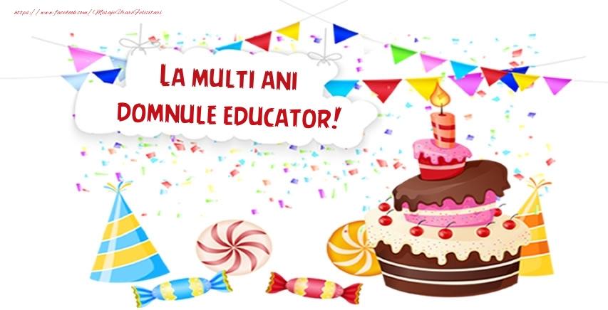 Felicitari de zi de nastere pentru Educator - La multi ani domnule educator!
