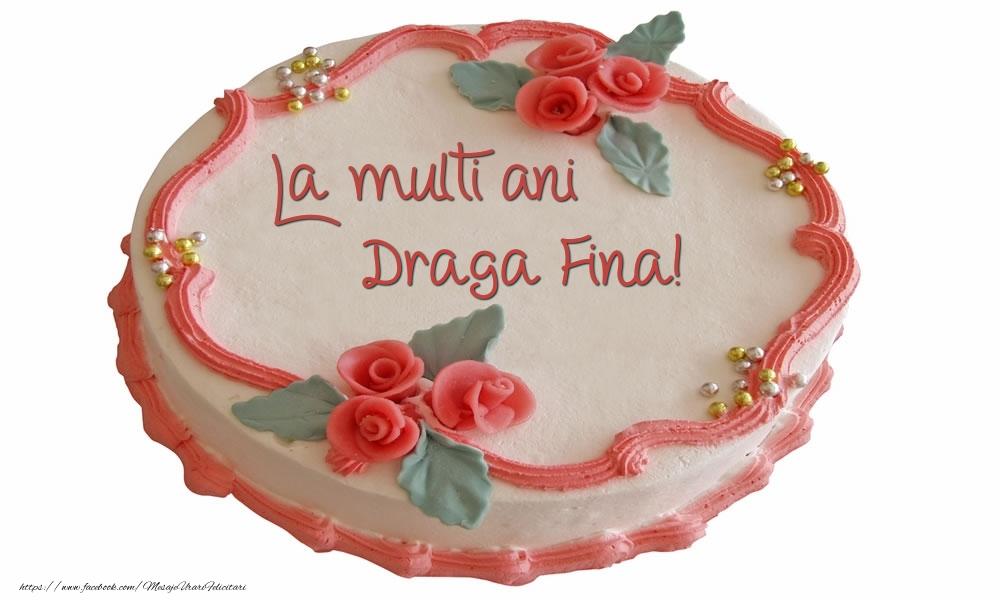 Felicitari de zi de nastere pentru Fina - La multi ani draga fina!