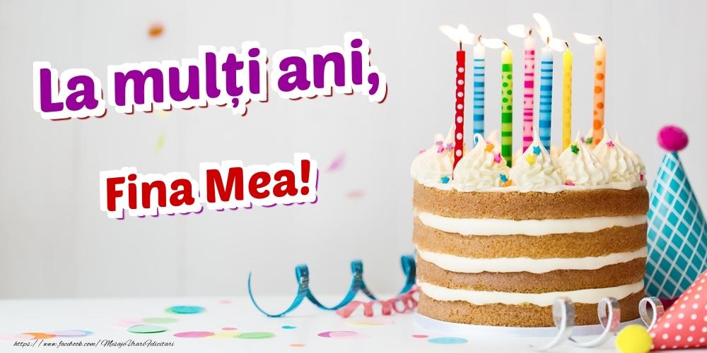Felicitari de zi de nastere pentru Fina - La mulți ani, fina mea