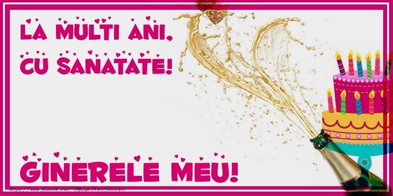 Felicitari de zi de nastere pentru Ginere - La multi ani, cu sanatate! ginerele meu