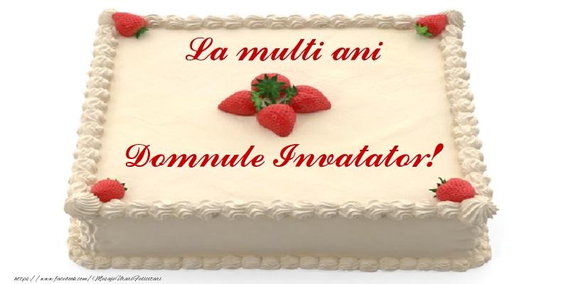 Felicitari de zi de nastere pentru Invatator - Tort cu capsuni - La multi ani domnule invatator!