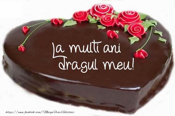 Felicitari de zi de nastere pentru Iubit - Tort La multi ani dragul meu!