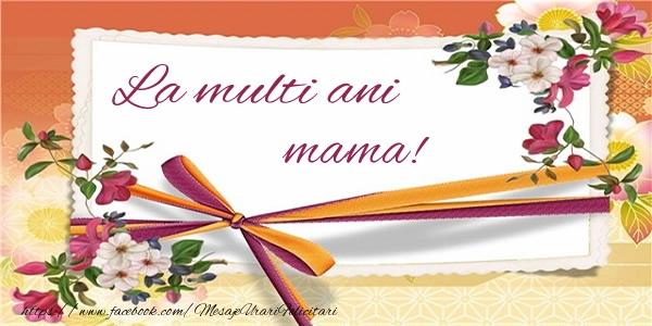Felicitari de zi de nastere pentru Mama - La multi ani mama!
