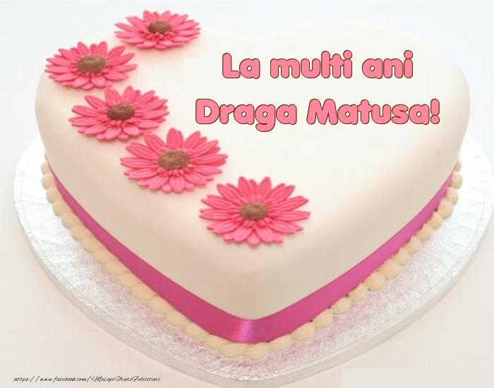 Felicitari de zi de nastere pentru Matusa - La multi ani draga matusa! - Tort