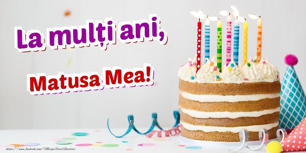 Felicitari de zi de nastere pentru Matusa - La mulți ani, matusa mea
