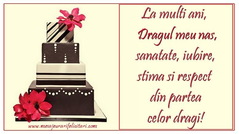 Felicitari de zi de nastere pentru Nas - La multi ani, dragul meu nas
