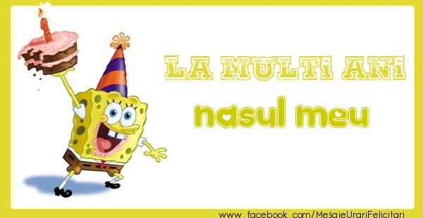 Felicitari de zi de nastere pentru Nas - La multi ani nasul meu