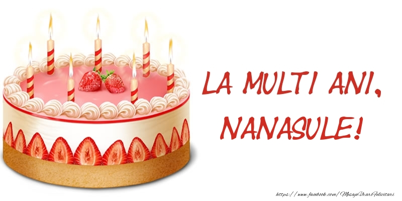 Felicitari de zi de nastere pentru Nas - La multi ani, nanasule! Tort