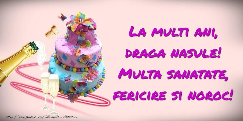 Felicitari de zi de nastere pentru Nas - Felicitare cu tort si sampanie: La multi ani, draga nasule! Multa sanatate, fericire si noroc!