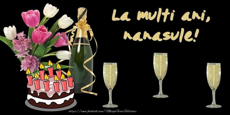 Felicitari de zi de nastere pentru Nas - Felicitare cu tort, flori si sampanie: La multi ani, nanasule!