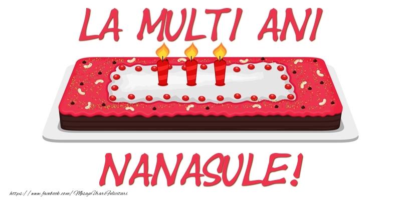 Felicitari de zi de nastere pentru Nas - Tort La multi ani nanasule!
