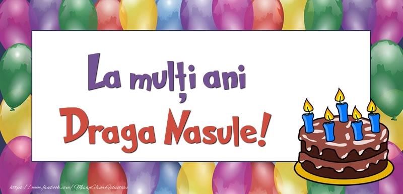 Felicitari de zi de nastere pentru Nas - La mulți ani, draga nasule!
