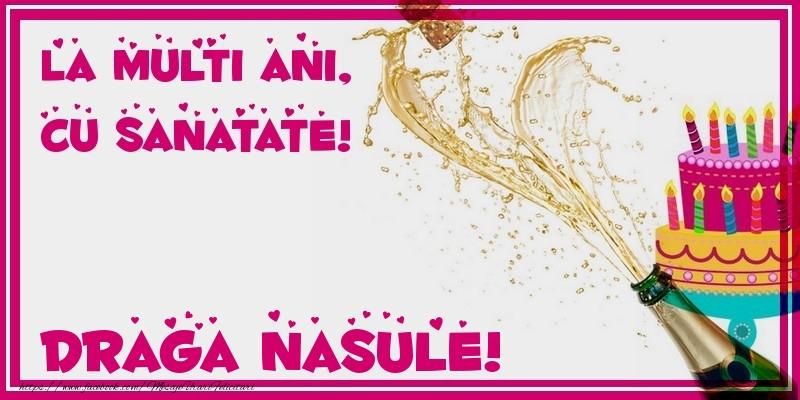 Felicitari de zi de nastere pentru Nas - La multi ani, cu sanatate! draga nasule