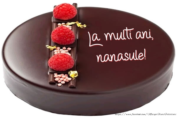 Felicitari de zi de nastere pentru Nas - La multi ani, nanasule! - Tort