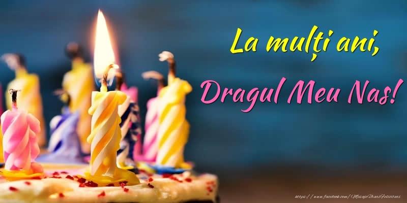 Felicitari de zi de nastere pentru Nas - La mulți ani, dragul meu nas!