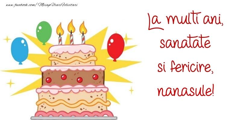 Felicitari de zi de nastere pentru Nas - La multi ani, sanatate si fericire, nanasule