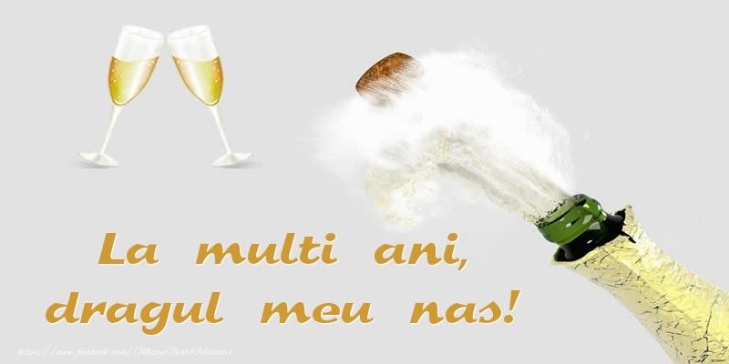 Felicitari de zi de nastere pentru Nas - La multi ani, dragul meu nas!