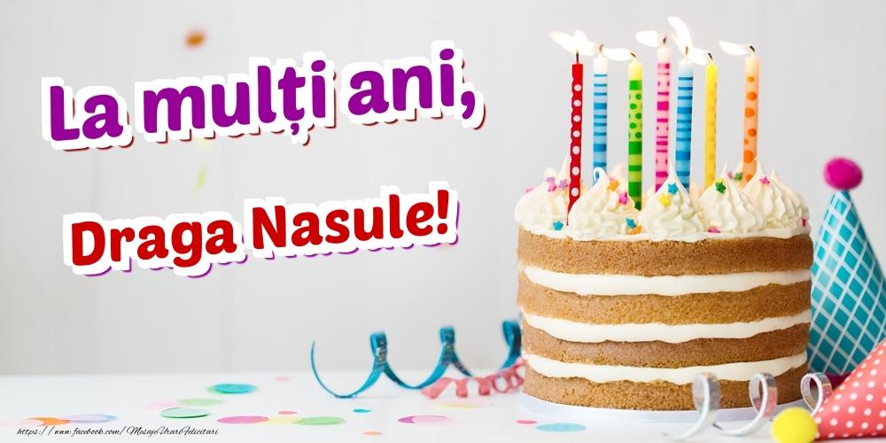 Felicitari de zi de nastere pentru Nas - La mulți ani, draga nasule