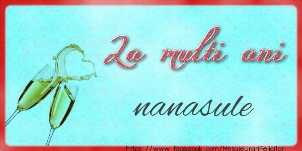 Felicitari de zi de nastere pentru Nas - La multi ani nanasule