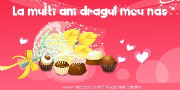 Felicitari de zi de nastere pentru Nas - La multi ani dragul meu nas