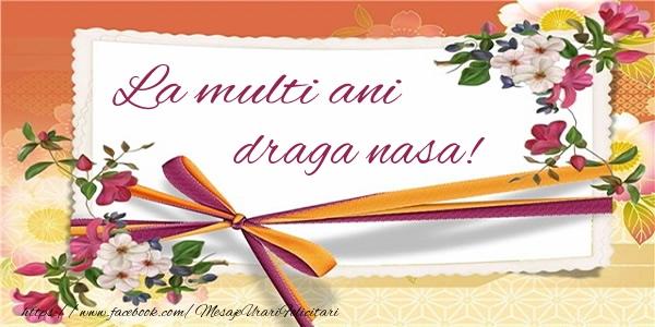Felicitari de zi de nastere pentru Nasa - La multi ani draga nasa!