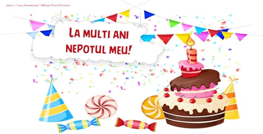 Felicitari de zi de nastere pentru Nepot - La multi ani nepotul meu!