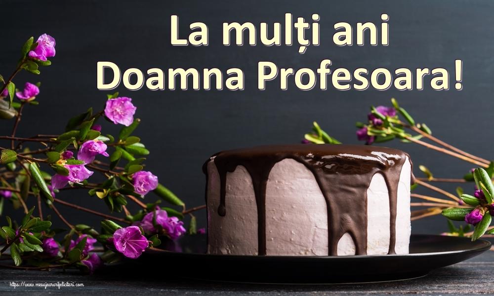 Felicitari de zi de nastere pentru Profesoara - La mulți ani doamna profesoara!